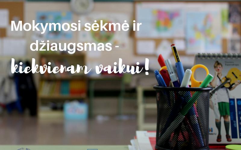 """Džiaugiamės patekę tarp 16 Lietuvos mokyklų, atrinktų dalyvauti projekte """"Renkuosi mokyti – mokyklų kaitai!"""""""