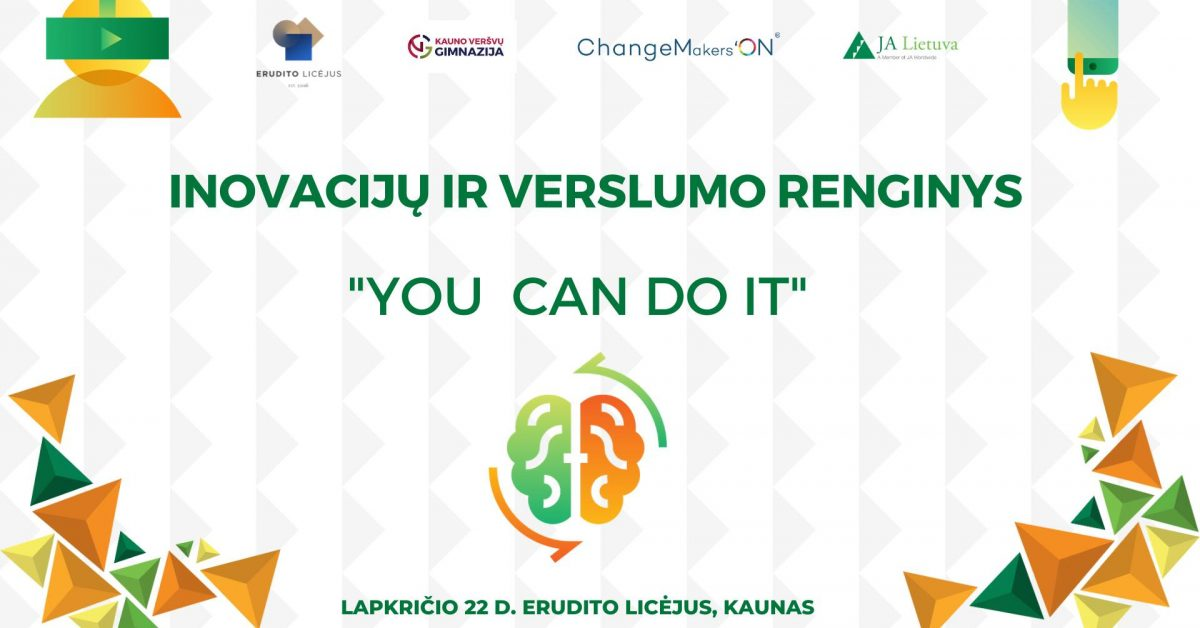 "Inovacijų ir verslumo renginys ""YOU CAN DO IT"""